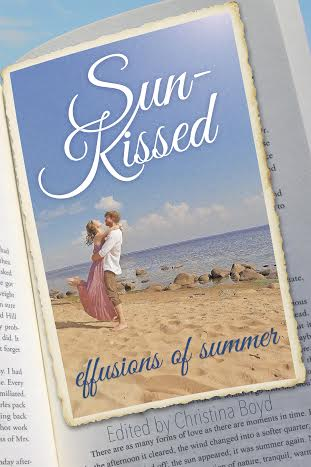 Blog Tour Stop & Review: Sun-Kissed: Effusions of Summer Edited by Christina Boyd