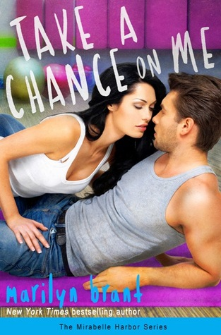 Review & Excerpt! Take a Chance on Me by Marilyn Brant