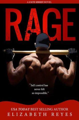 RAGE by Elizabeth Reyes