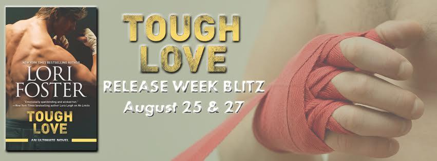 Release Week Blitz! TOUGH LOVE by Lori Foster