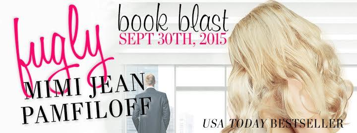 BOOK BLAST!! FUGLY by Mimi Jean Pamfiloff