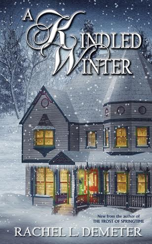 A Kindled Winter by Rachel L. Demeter