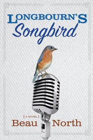 BLOG TOUR STOP! Longbourn's Songbird by Beau North