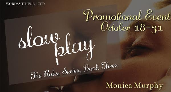 NEW RELEASE! Slow Play by Monica Murphy