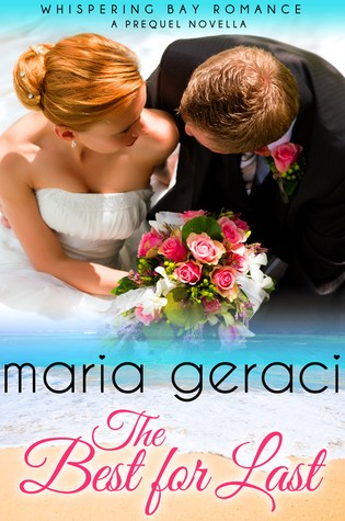 The Best for Last by Maria Geraci