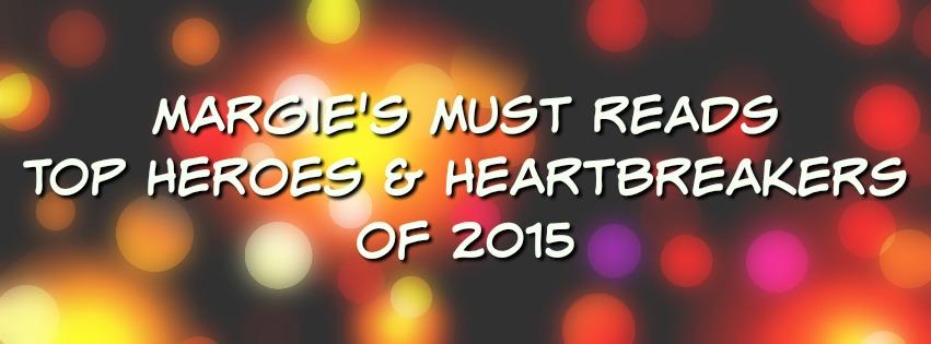 My Top Heroes of 2015!