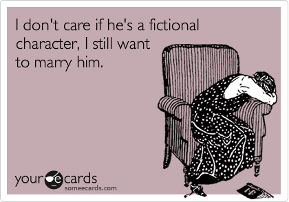 I dont care if hes fictional