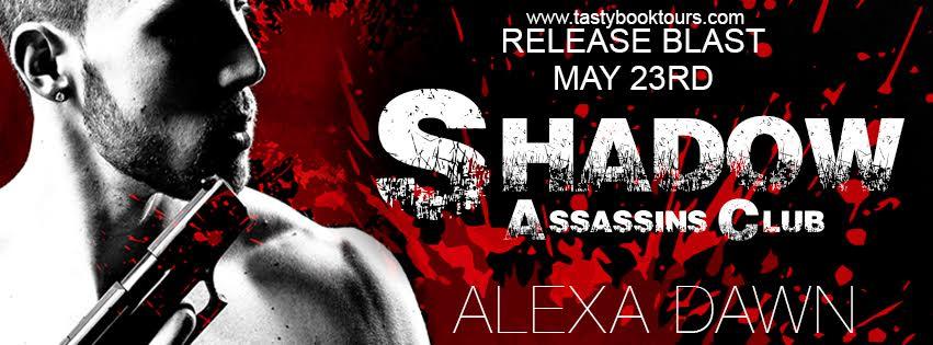 Release Day! Shadow Assassins Club #1 By: Alexa Dawn
