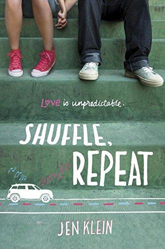 Shuffle, Repeat by Jen Klein #IReadYA