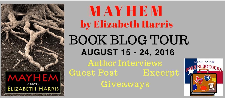 MAYHEM Three Lives of a Woman by Elizabeth Harris