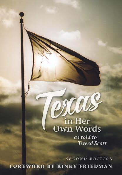 TEXAS IN HER OWN WORDS (Second Edition) by: Tweed Scott GUEST POST!
