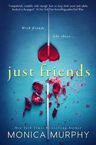 Just Friends by Monica Murphy