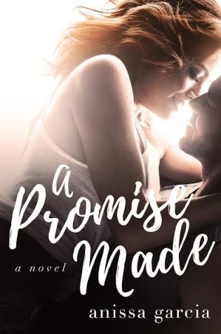 A Promise Made by Anissa Garcia