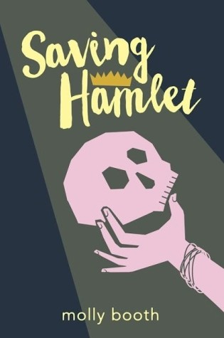 Saving Hamlet by Molly Booth