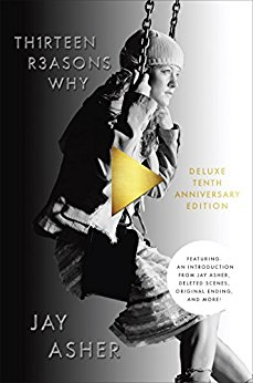 TH1RTEEN R3ASONS WHY by Jay Asher 10th Anniversary Edition