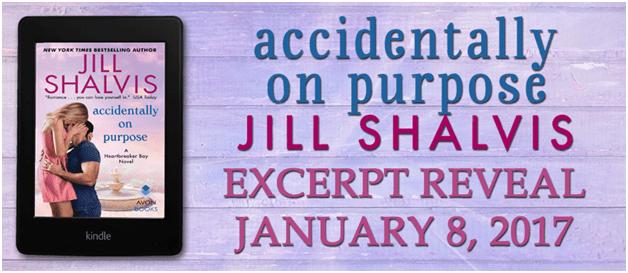 Jill Shalvis ACCIDENTALLY ON PURPOSE Excerpt!