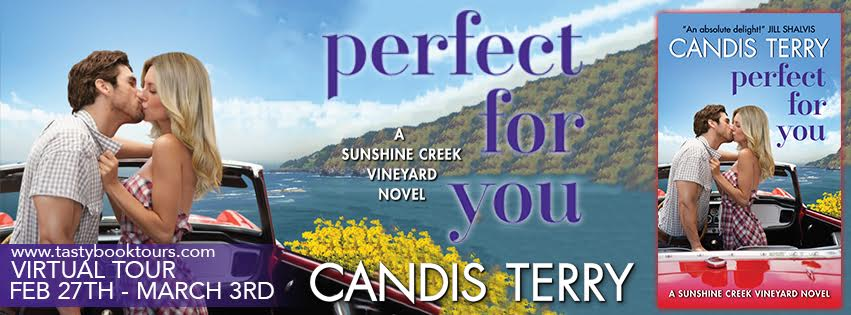 PERFECT FOR YOU Sunshine Creek Vineyard #2 by: Candis Terry