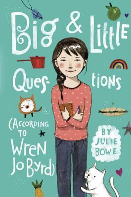 Big and Little Questions by Julie Bowe