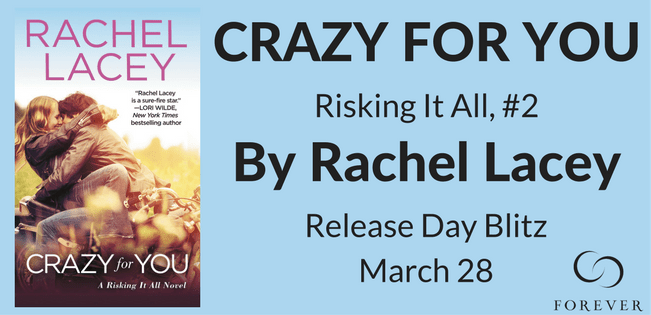 CRAZY FOR YOU by: Rachel Lacey