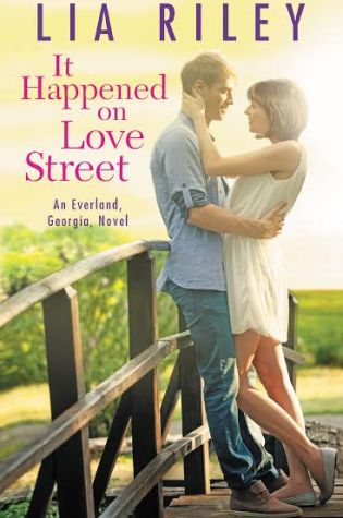 IT HAPPENED ON LOVE STREET by: Lia Riley