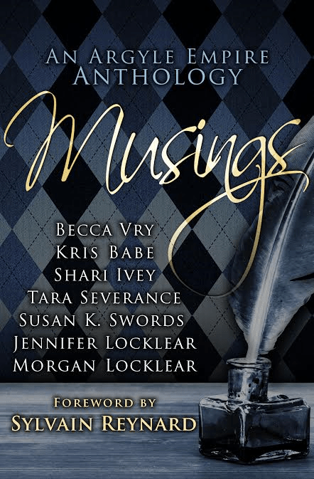 Musings: An Argyle Empire Anthology Foreword by Sylvain Reynard