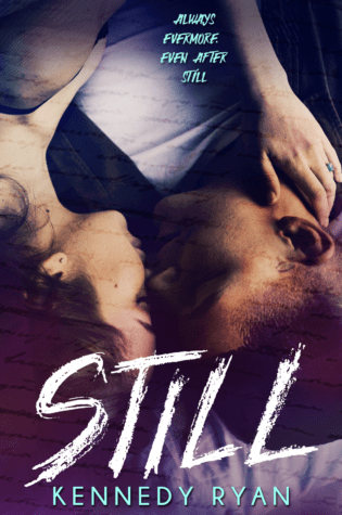 STILL by Kennedy Ryan