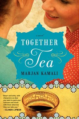Together Tea by Marjan Kamali