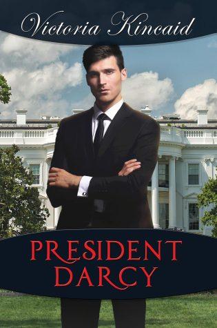 President Darcy by Victoria Kincaid