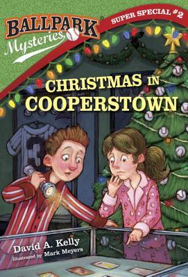 Christmas In Cooperstown by David A. Kelly