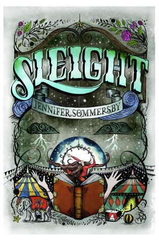 SLEIGHT by: Jennifer Sommersby