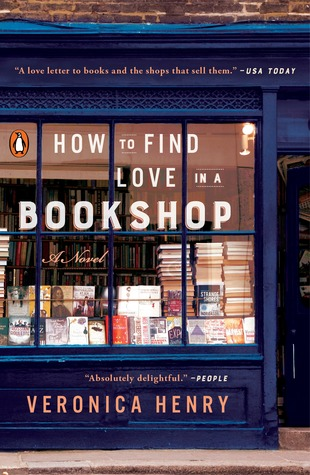 How to Find Love in a Bookshop by Veronica Henry