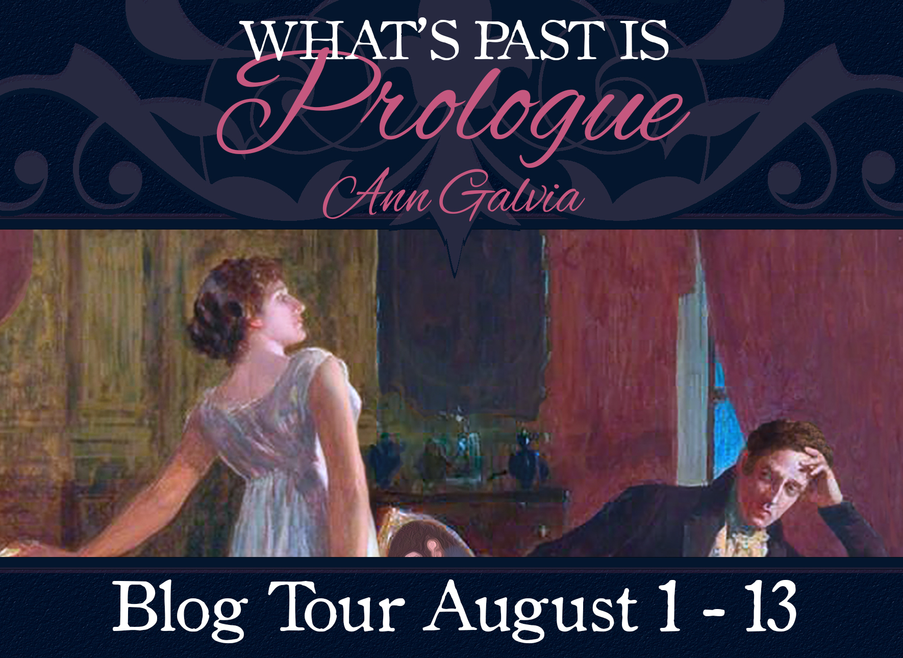 What's Past is Prologue by: Ann Galvia