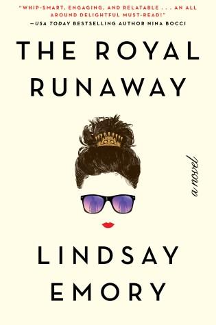 The Royal Runaway by: Lindsay Emory