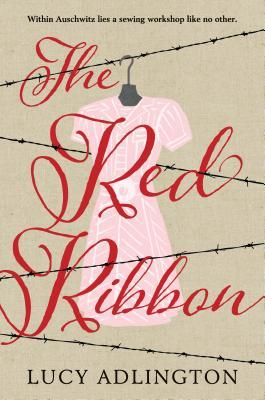 The Red Ribbon by: Lucy Adlington