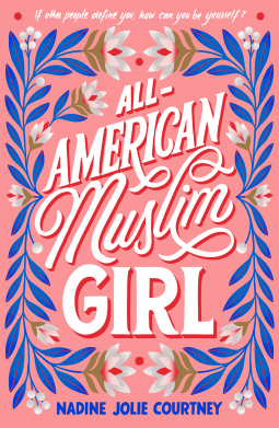 All-American Muslim Girl by: Nadine Jolie Courtney