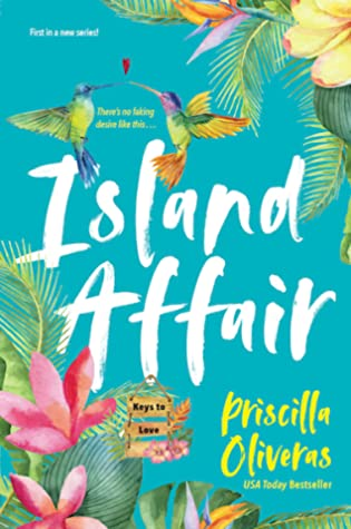 Island Affair (Keys to Love, #1) by Priscilla Oliveras