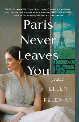 Paris Never Leaves You by Ellen Fledman