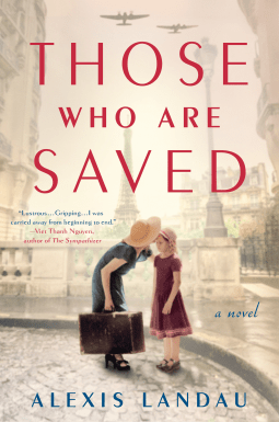 Those Who Are Saved by Alexis Landau