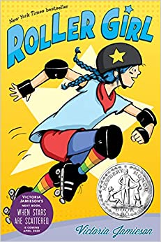ROLLER GIRL  By: Victoria Jamieson