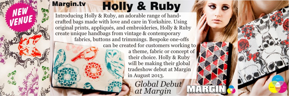 August 2013 Preview + Holly & Ruby at Margin London