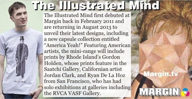 August 2013 Preview + The Illustrated Mind at Margin London