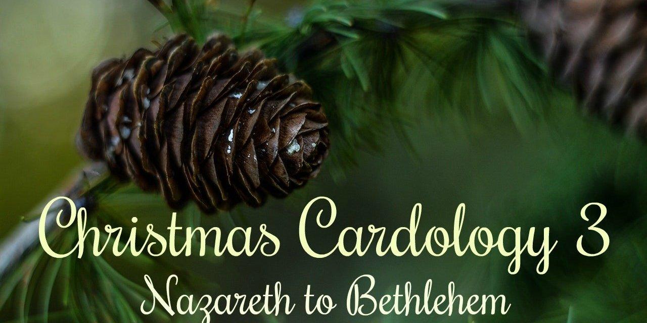 Christmas Cardology 3: Nazareth to Bethlehem