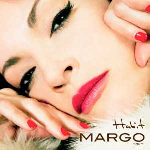 Margo Rey Habit Album