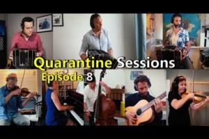 Quarantine Sessions ep. 8: Seguime Si Podés