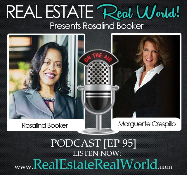 EP 95 – Rosalind Booker | Be the Real Estate Agent Every Client Needs