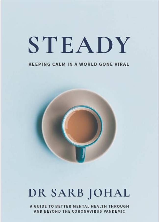 Book Review Cover of Steady: Keeping Calm in a World Gone Viral by Johal