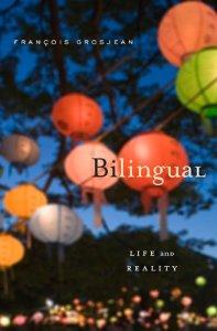 Полезные книги для родителей билингвов Bilingual Grosjean Блог Марии Бадер