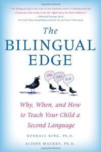 Полезные книги для родителей билингвов The Bilingual Edge King Mackey Блог Марии Бадер