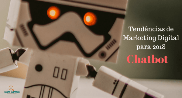 Tendências de Marketing Digital para 2018-Chatbot