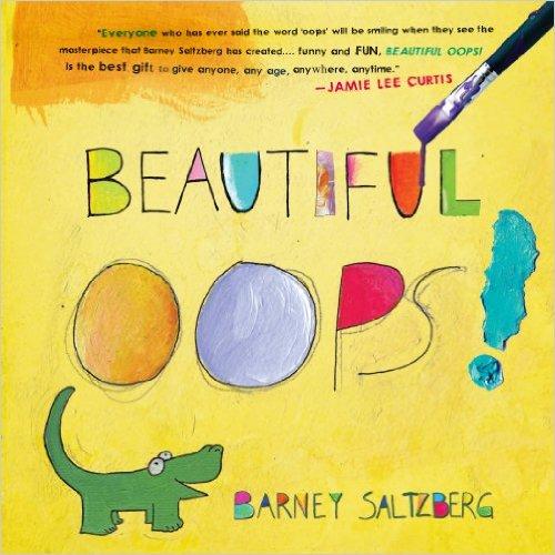 #GrowthMindset-Beautiful Oops! by Barney Saltzberg - mariadismondy.com